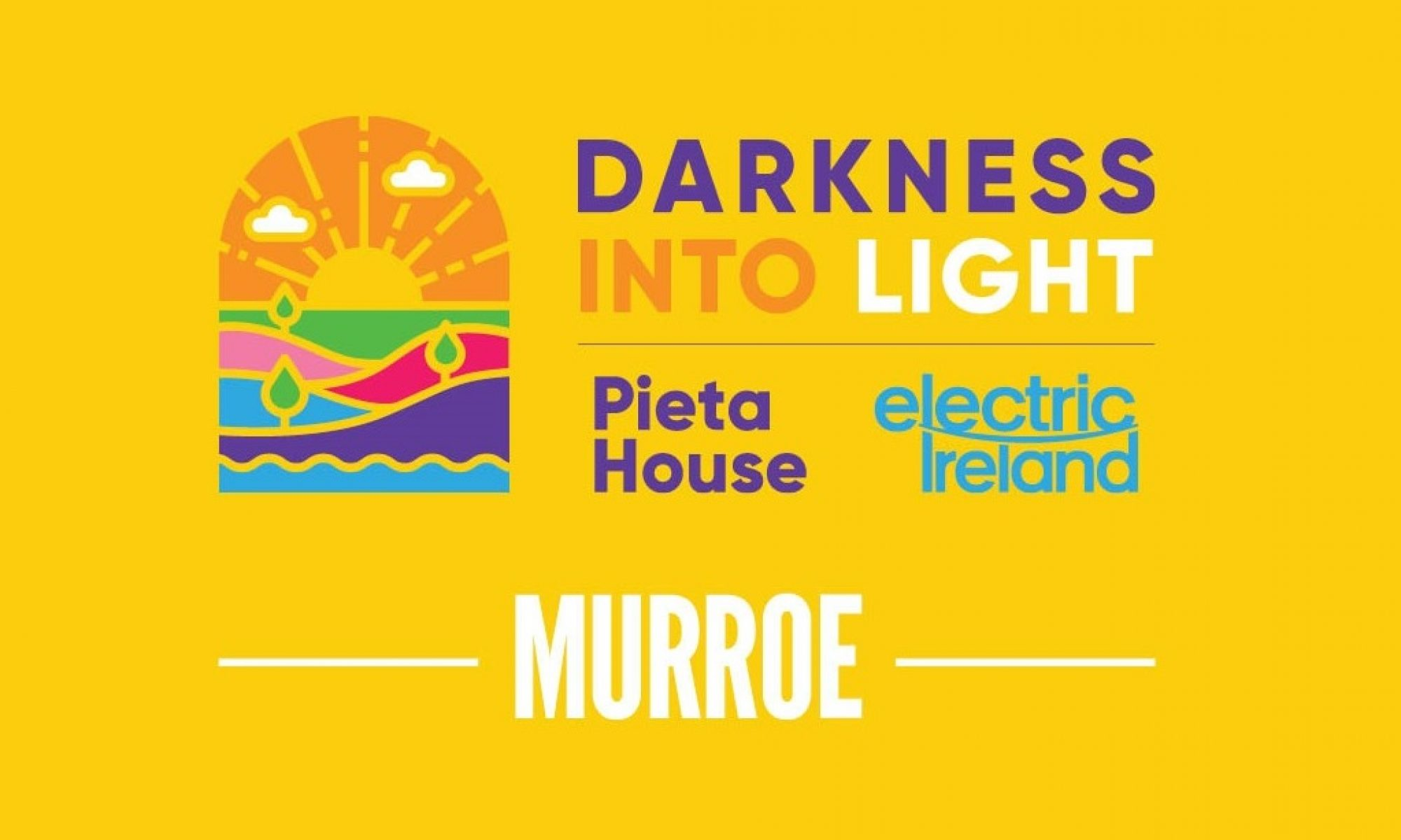 Murroe Darkness Into Light